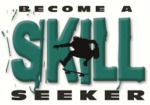 Become a skill seeker