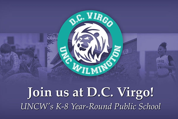 D.C. Virgo UNC Wilmington logo with a photo of kids in various learning environments in the background. Text: Join us at D.C. Virgo! UNCW's K-8 Year-Round Public School