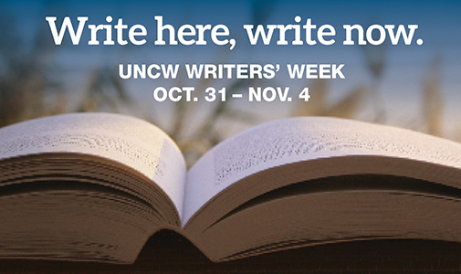 uncw creative writing week Project muse is a unique collaboration between libraries and publishers providing 100% full-text, to high quality humanities, arts, art history, creative writing, education, english, film studies, foreign languages and literatures, history, religion, theatre, and social sciences journals from scholarly publishers.