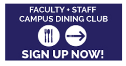 Faculty Staff Dining Club Sign-Up Form Link