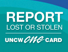 Report lost or stolen UNCW One Card