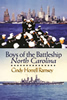 Boys of the Battleship North Carolina, by Cindy Horrell Ramsey