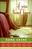 If You Lived Here, Dana Sachs
