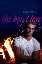 The Boy I Love, by Nina de Gramont